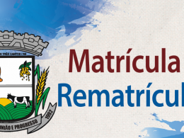 EDITAL DE CHAMADA PÚBLICA PARA MATRÍCULAS E REMATRÍCULAS NAS ESCOLAS DA REDE MUNICIPAL DE ENSINO PARA O ANO DE 2019.