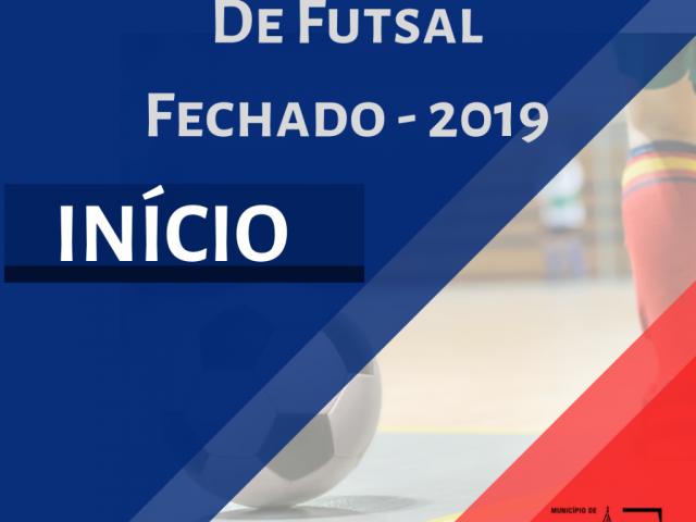 CAMPEONATO MUNICIPAL DE FUTSAL – FECHADO – EDIÇÃO 2019